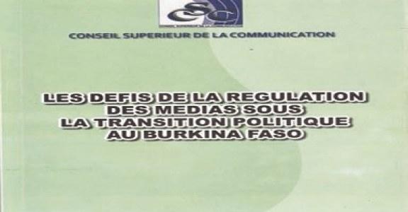 ENJEUX ET DEFIS DE LA REGULATION DES MEDIAS: Le CSC fait le bilan de ses actions sous la Transition