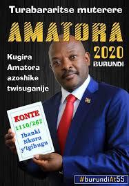 APPEL A LA CONTRIBUTION DES BURUNDAIS POUR LA PRESIDENTIELLE DE 2020 : La préoccupation malsaine de Nkurunziza